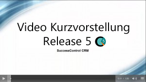 Kurzvorstellung - Video: SuccessControl CRM V5
