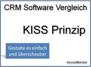 CRM Software Vergleich Kiss Prinzip