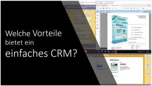Welche Vorteile bietet ein einfaches CRM